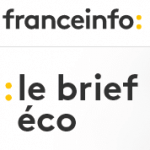 Podcast France Info Brief Eco - 13 février 2017