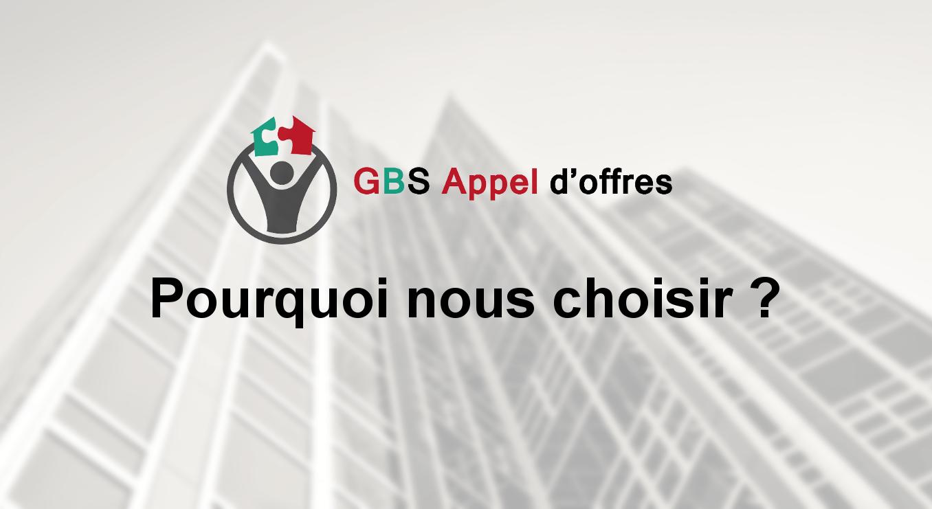 Pourquoi choisir GBS Appel d'offres ?